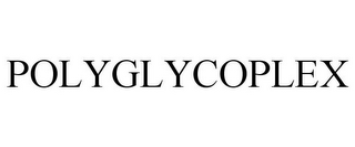 mark for POLYGLYCOPLEX, trademark #85957231