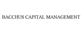 mark for BACCHUS CAPITAL MANAGEMENT, trademark #85957432