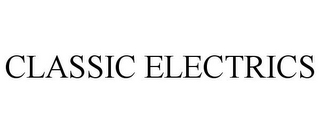 mark for CLASSIC ELECTRICS, trademark #85958756