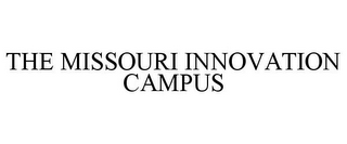 mark for THE MISSOURI INNOVATION CAMPUS, trademark #85958937