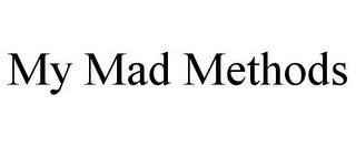 mark for MY MAD METHODS, trademark #85959488