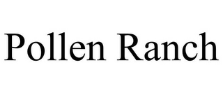 mark for POLLEN RANCH, trademark #85959522