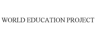 mark for WORLD EDUCATION PROJECT, trademark #85959965