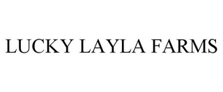 mark for LUCKY LAYLA FARMS, trademark #85959984