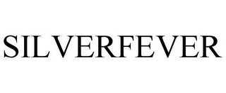 mark for SILVERFEVER, trademark #85961116