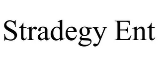 mark for STRADEGY ENT, trademark #85961260