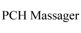 mark for PCH MASSAGER, trademark #85961410