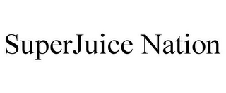 mark for SUPERJUICE NATION, trademark #85961510