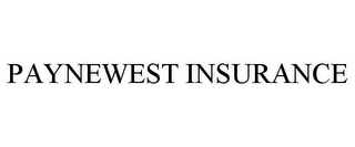 mark for PAYNEWEST INSURANCE, trademark #85961556
