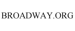 mark for BROADWAY.ORG, trademark #85961669