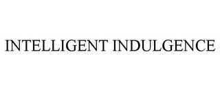 mark for INTELLIGENT INDULGENCE, trademark #85961798