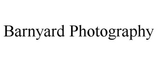 mark for BARNYARD PHOTOGRAPHY, trademark #85962815