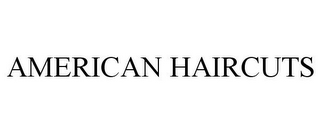 mark for AMERICAN HAIRCUTS, trademark #85963167