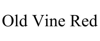 mark for OLD VINE RED, trademark #85963405