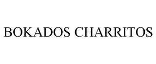 mark for BOKADOS CHARRITOS, trademark #85963408