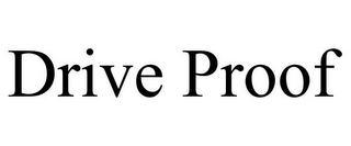 mark for DRIVE PROOF, trademark #85964075