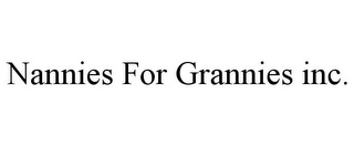 mark for NANNIES FOR GRANNIES INC., trademark #85964084