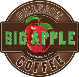 mark for PERFECT BIG APPLE TRADEMARK BRAND COFFEE, trademark #85964088