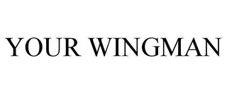 mark for YOUR WINGMAN, trademark #85964245