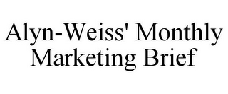 mark for ALYN-WEISS' MONTHLY MARKETING BRIEF, trademark #85964465