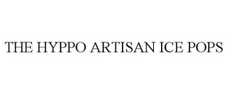 mark for THE HYPPO ARTISAN ICE POPS, trademark #85964506