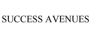 mark for SUCCESS AVENUES, trademark #85964935