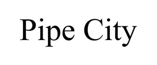 mark for PIPE CITY, trademark #85965235