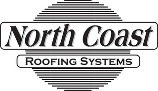 mark for NORTH COAST ROOFING SYSTEMS, trademark #85965502