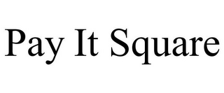 mark for PAY IT SQUARE, trademark #85965779