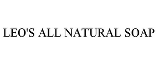 mark for LEO'S ALL NATURAL SOAP, trademark #85966583