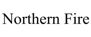 mark for NORTHERN FIRE, trademark #85966645