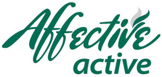 mark for AFFECTIVE ACTIVE, trademark #85966940