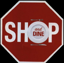 mark for SHOP AND DINE, trademark #85967904