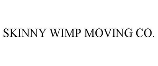 mark for SKINNY WIMP MOVING CO., trademark #85967924