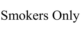 mark for SMOKERS ONLY, trademark #85968355