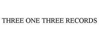 mark for THREE ONE THREE RECORDS, trademark #85968653