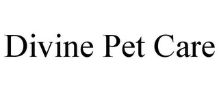 mark for DIVINE PET CARE, trademark #85968760