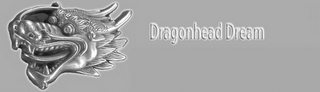 mark for DRAGONHEAD DREAM, trademark #85969351