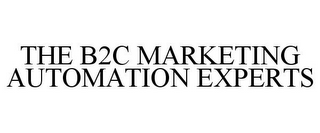 mark for THE B2C MARKETING AUTOMATION EXPERTS, trademark #85970042