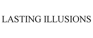 mark for LASTING ILLUSIONS, trademark #85970589