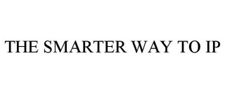 mark for THE SMARTER WAY TO IP, trademark #85971064