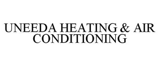 mark for UNEEDA HEATING & AIR CONDITIONING, trademark #85971111