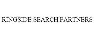 mark for RINGSIDE SEARCH PARTNERS, trademark #85971792