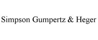 mark for SIMPSON GUMPERTZ & HEGER, trademark #85974166