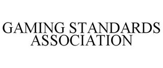 mark for GAMING STANDARDS ASSOCIATION, trademark #85974465