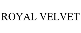 mark for ROYAL VELVET, trademark #85977256