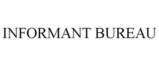 mark for INFORMANT BUREAU, trademark #85979001