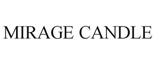 mark for MIRAGE CANDLE, trademark #85979373