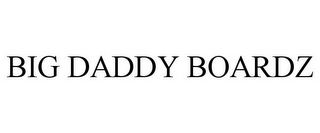 mark for BIG DADDY BOARDZ, trademark #85980088