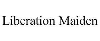 mark for LIBERATION MAIDEN, trademark #85980374